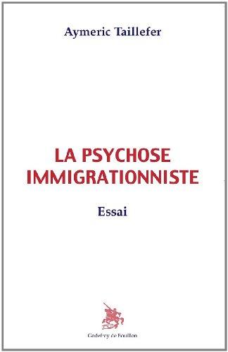La psychose immigrationniste