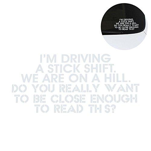 WINOMO Aufkleber für Auto mit Satz I 'm Driving a Stick Shift in weiß für Geschenk der Vatertag und Muttertag