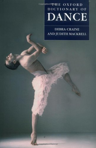 The Oxford Dictionary of Dance by Debra Craine (2000-12-07) (Dictionary Of Oxford Dance)