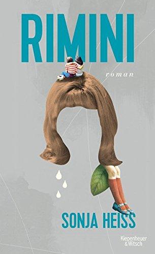 Buchseite und Rezensionen zu 'Rimini: Roman' von Sonja Heiss