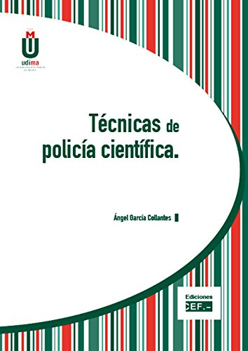 TÉCNICAS DE POLICÍA CIENTÍFICA