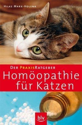 Der Praxis-Ratgeber Homöopathie für Katzen