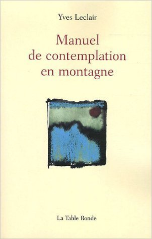 Manuel De Contemplation En Montagne [Pdf/ePub] eBook