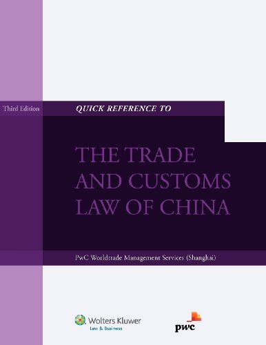 quick-reference-to-the-trade-and-customs-law-of-china-3rd-edition-by-pwc-worldtrade-mgmt-svc-2012-11