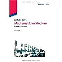 Mathematik im Studium: Ein Brückenkurs