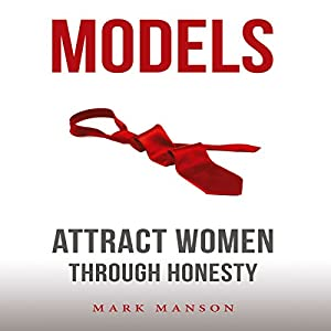 Models Attract Women Through Honesty Audio Download