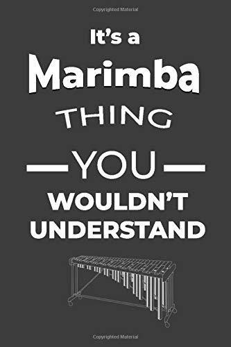 Marimba Things: Instrument Music Blank Lined Journal, Notebook, Diary, Birthday Graduation Gift, Planner for Musicians (Blank Music Journal)