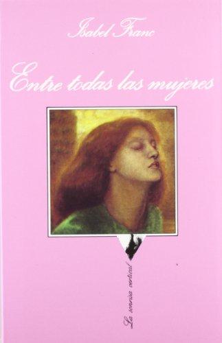 Entre todas las mujeres (.)