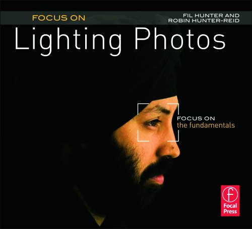 Focus On Lighting Photos: Focus on the Fundamentals (The Focus On Series) (English Edition)