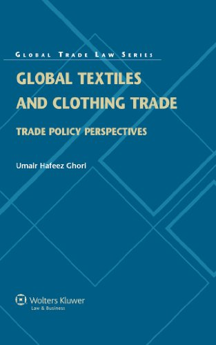 Global Textiles and Clothing Trade: Trade Policy Perspectives (Global Trade Law)