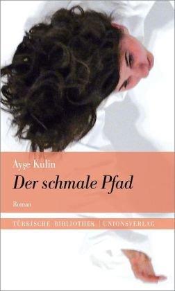 Buchseite und Rezensionen zu 'Der schmale Pfad' von Ayse Kulin