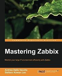 Mastering Zabbix by Andrea Dalle Vacche (2013-12-20)