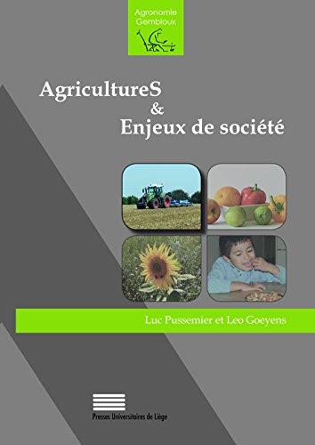 Agricultures et Enjeux de Societe par Goeye Pussemier Luc