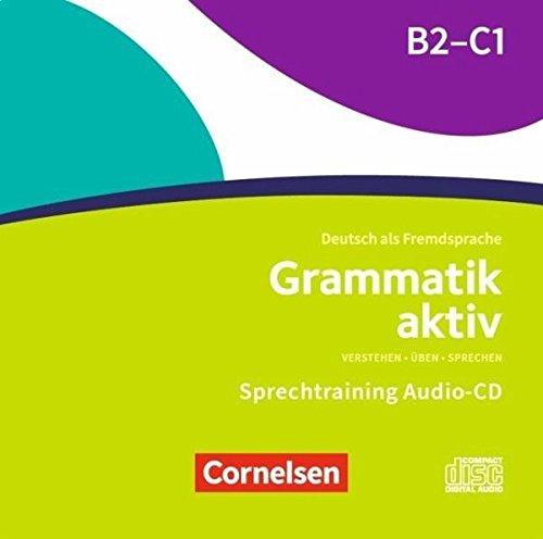Grammatik Aktiv B2/C1 (CD)