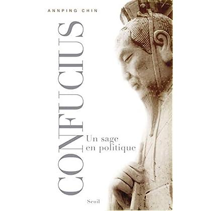 Confucius. Un sage en politique