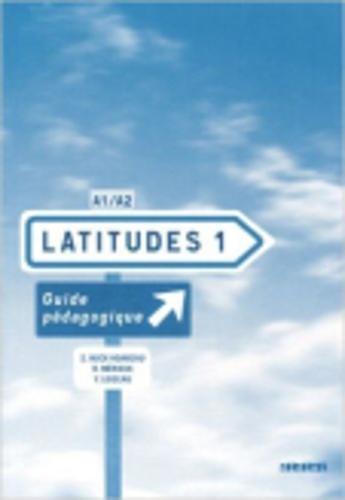 Latitudes 1 : Guide pdagogique