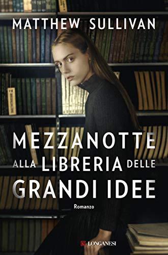 Mezzanotte alla Libreria delle Grandi Idee (Italian Edition) eBook ...