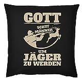 Tini - Shirts Jäger/Jägerinnen Deko-Kissen - Sprüche Geschenk-Kissenbezug Jagdsport : Gott Schuf Männer Um Jäger zu Werden - Deko Jagen - Kissen Ohne Füllung - Farbe: Schwarz