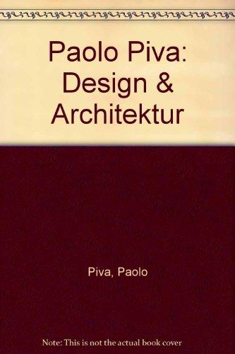Paolo Piva. Design und Architektur