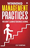 Best Management Practices - Winning Management Practices: You Don't Learn at Business Review