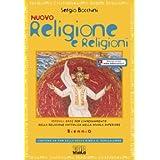 Nuovo religione e religioni. Con espansione online. Con CD-ROM. Per il biennio delle Scuole superiori.
