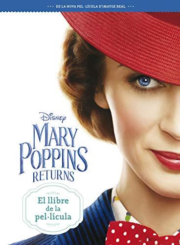 Mary Poppins Returns. El llibre de la pel·lícula (Disney)