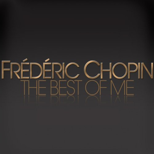 Chopin : The Best of Me