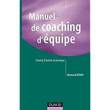 Manuel de coaching d'équipe - Champ d'action et pratique