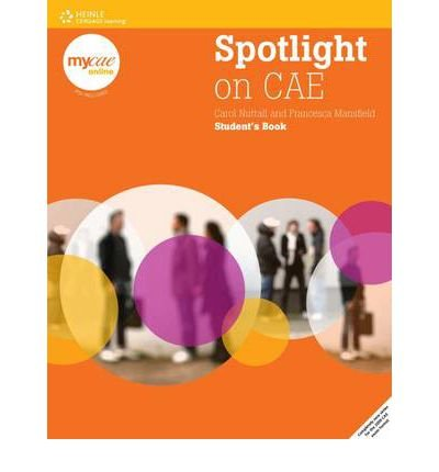 [ SPOTLIGHT ON CAE STUDENTS BOOK ] By Nuttall, Carol ( AUTHOR ) May-2009[ Paperback ]