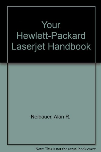 Your Hewlett-Packard Laserjet Handbook