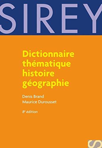 Dictionnaire thématique histoire géographie: Dictionnaires Sirey