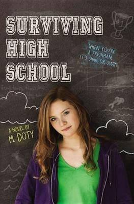 [Surviving High School] (By: M. Doty) [published: September, 2012]