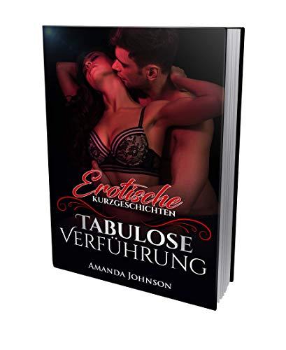 Erotische Kurzgeschichten: Tabulose Verführung (Mein Gigolo Bd., Band 1)