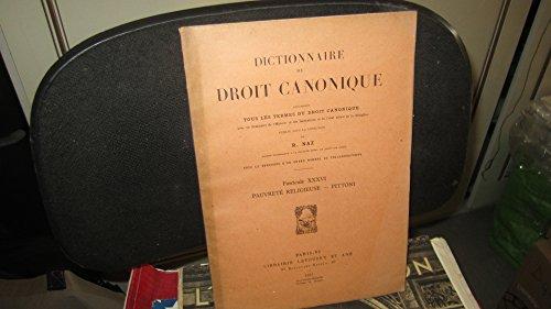 Dictionnaire droit canonique,contenant tous les termes du droit canonique...de R.Naz / fascicule XXXVI (36) - Pauvreté religieuse,par Pittoni par R.Naz / Pittoni