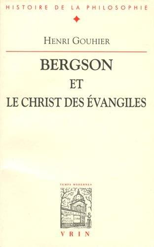 Bergson et le christ des Évangiles. Bibliographie