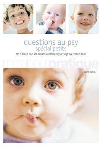 Questions au psy. Spécial petits