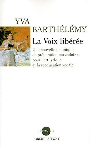 La Voix libérée, Nouvelle édition 2011