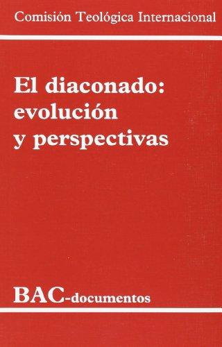 El diaconado: Evolución y perspectivas (DOCUMENTOS)