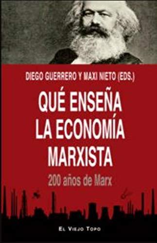 Qué enseña la economía marxista. 200 años de Marx