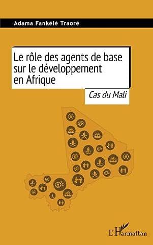 Le rôle des agents de base sur le développement en Afrique