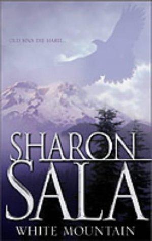 White Mountain by Sharon Sala (2002-12-20)