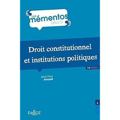 Droit constitutionnel et institutions politiques (Mémentos)
