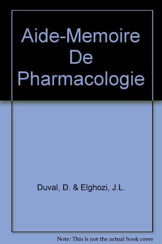 Aide-Memoire De Pharmacologie