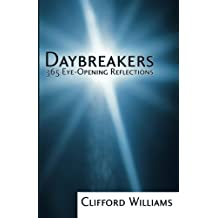 Daybreakers: 365 Eye-Opening Reflections by Clifford Williams (2008-06-05)