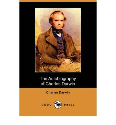 [(The Autobiography of Charles Darwin (Dodo Press) )] [Author: Professor Charles Darwin] [Aug-2007] par Professor Charles Darwin