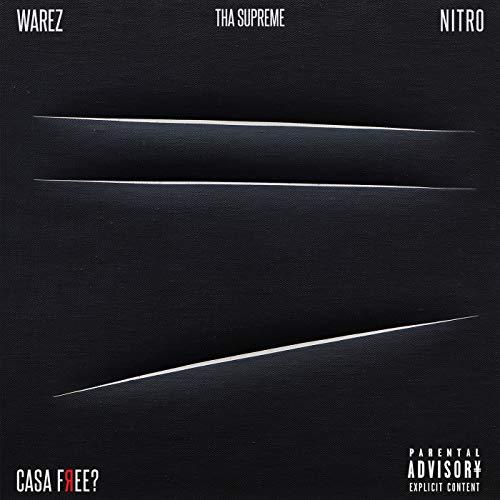 Casa Free? [feat. Nitro & tha Supreme]