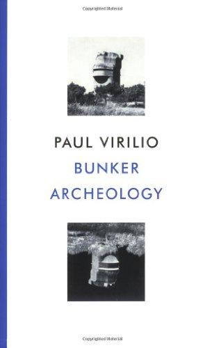 Bunker Archaeology by Paul Virilio (2008-12-01)