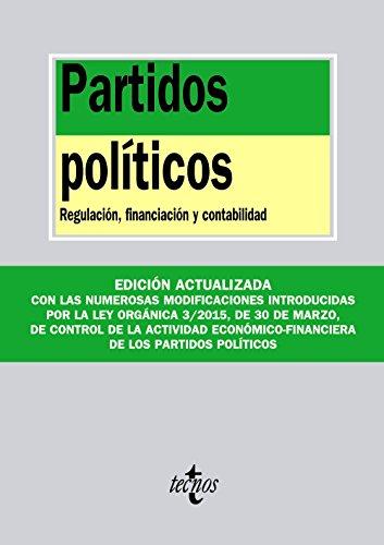 Partidos políticos: Regulación, financiación y contabilidad (Derecho - Biblioteca De Textos Legales) por Editorial Tecnos