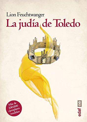 La judía de Toledo (Voz y tiempo) por Lion Feuchtwanger