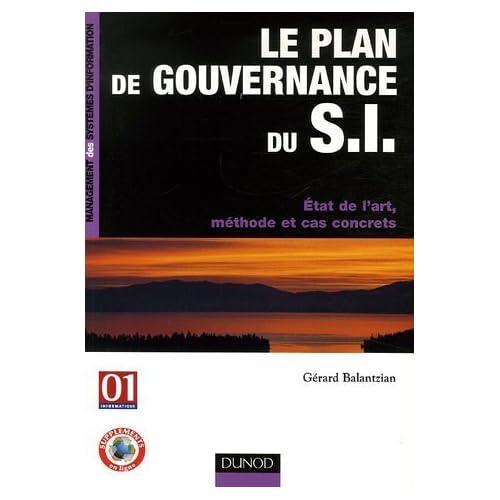 Le plan de gouvernance du SI : Etat de l'art, méthode et cas concrets